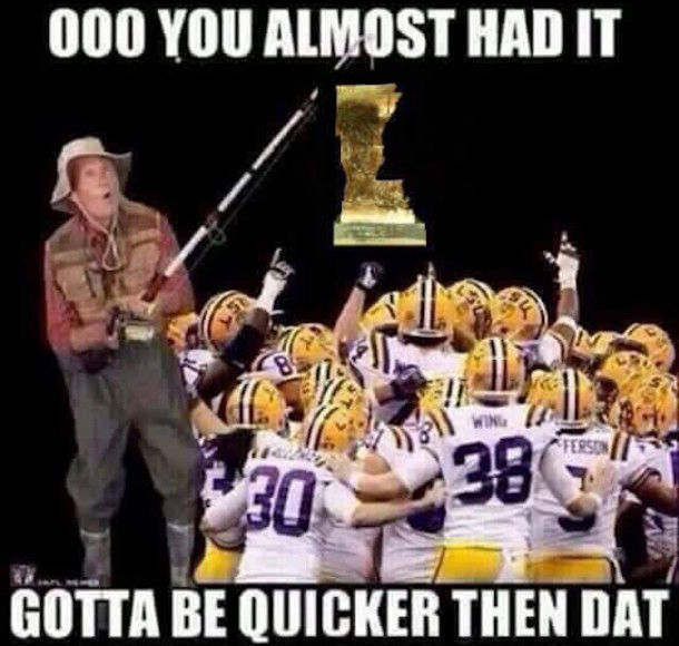 Gotta Be Quicker LSU MEME 610x580 collection of lsu memes by sds secrant com